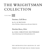 The Wrightsman Collection. Vols. 3 and 4, Furniture, Snuffboxes, Silver, Bookbindings, Porcelain