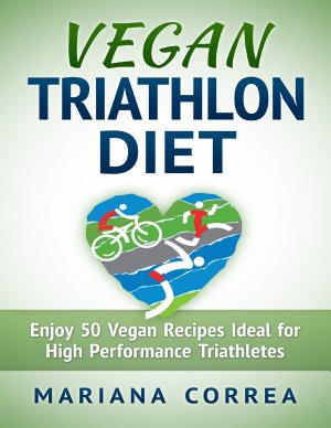 Vegan Triathlon Diet