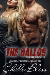 The Gallos: The Beginning