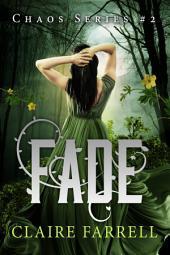 Fade: Chaos #2
