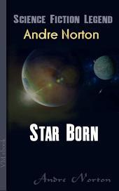 Star Born: Science Fiction Legend