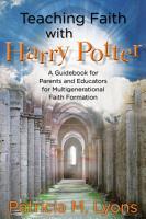 Teaching Faith with Harry Potter PDF
