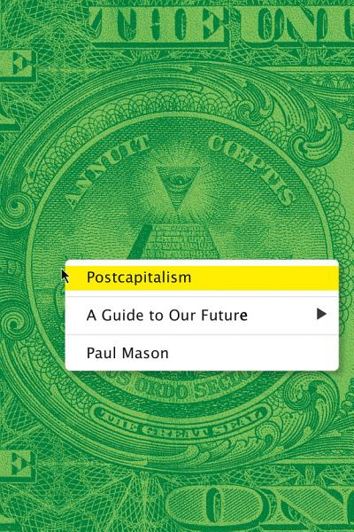 Download Postcapitalism Book
