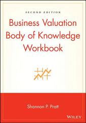 Business Valuation Body of Knowledge Workbook: Edition 2