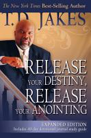 Release Your Destiny  Release Your Anointing PDF