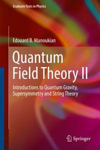 Quantum Field Theory II PDF