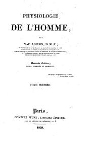 Physiologie de l'homme ... Seconde edition, revue, corrigee et augmentee: Volume1