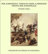 Der Judenstaat: Versuch Einer Modernen L_sung Der Judenfrage