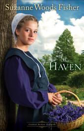 The Haven (Stoney Ridge Seasons Book #2): A Novel