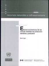 Efectos Economicos De Las Nuevas Medidas De Proteccion Maritima Y Portuaria