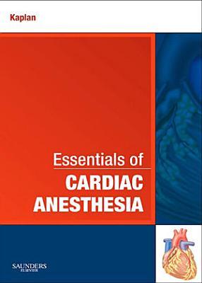 Essentials of Cardiac Anesthesia E Book PDF