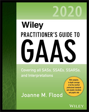 Wiley Practitioner s Guide to GAAS 2020