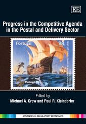 Progress in the Competitive Agenda in the Postal and Delivery Sector
