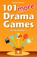 101 More Drama Games and Activities PDF