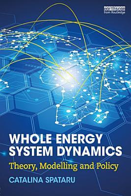 Whole Energy System Dynamics