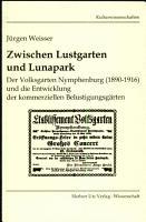 Zwischen Lustgarten und Lunapark PDF