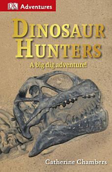 DK Adventures  Dinosaur Hunters PDF