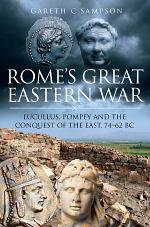 Rome's Great Eastern War