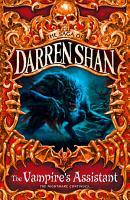 The Vampire   s Assistant  The Saga of Darren Shan  Book 2  PDF