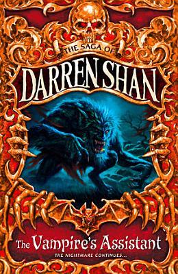 The Vampire   s Assistant  The Saga of Darren Shan  Book 2