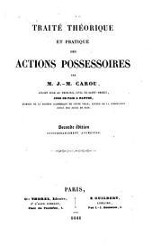 Traité théorique et pratique des actions possessoires