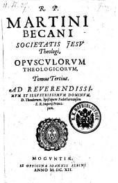 Opuscula theologica: Volume 3