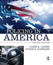 Policing in America: Edition 8
