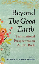 Beyond The Good Earth PDF