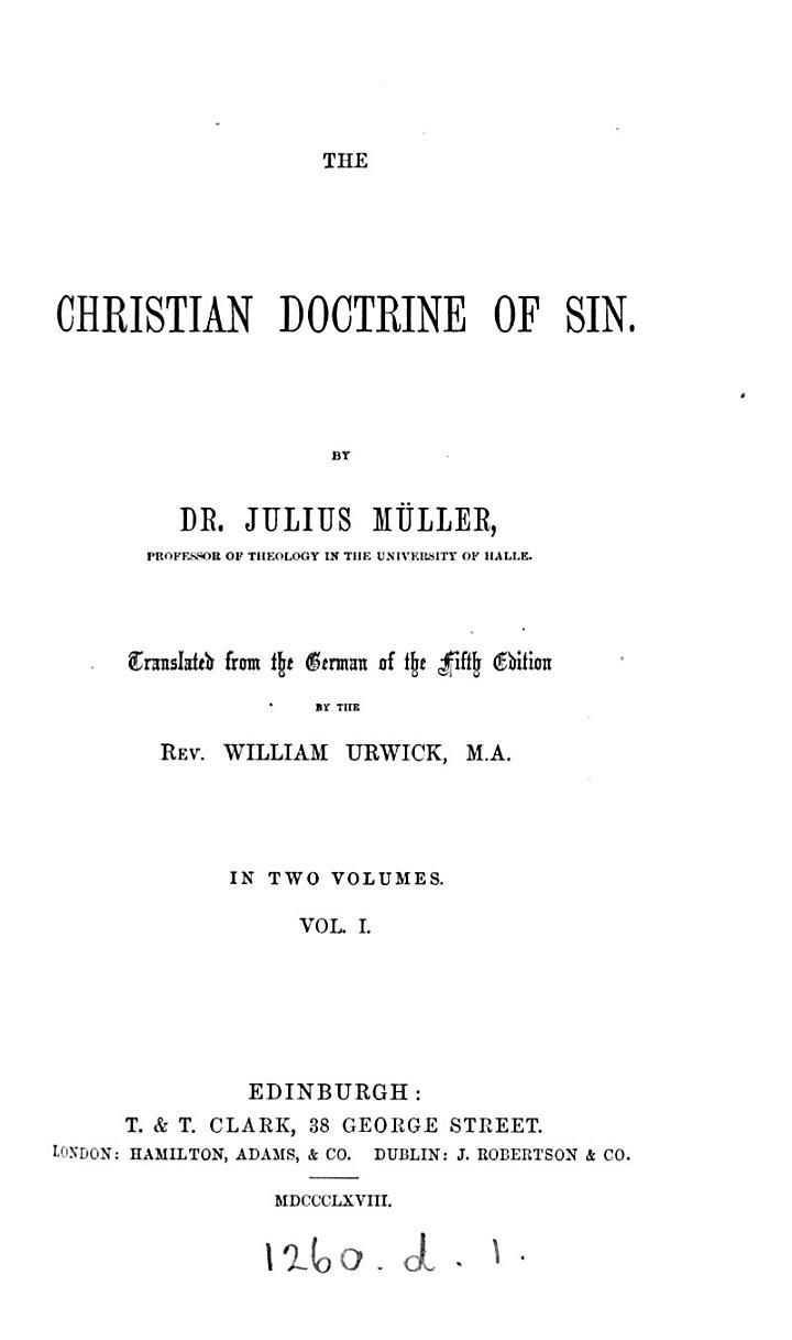 The Christian doctrine of sin, tr. by W. Urwick