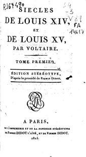 Siecle de Louis XIV et de Louis XV: Volumes1à2