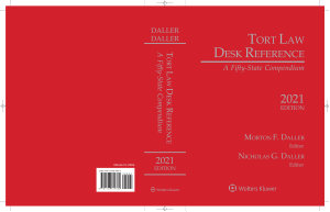 Tort Law Desk Reference  A Fifty State Compendium  2021 Edition PDF