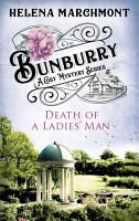 Bunburry   Death of a Ladies  Man PDF