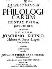 Quaestiones philologicae