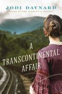 A Transcontinental Affair