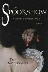 Spookshow 6: A Haunting in Crown Point