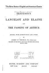 Tennyson's Lancelot and Elaine and The Passing of Arthur