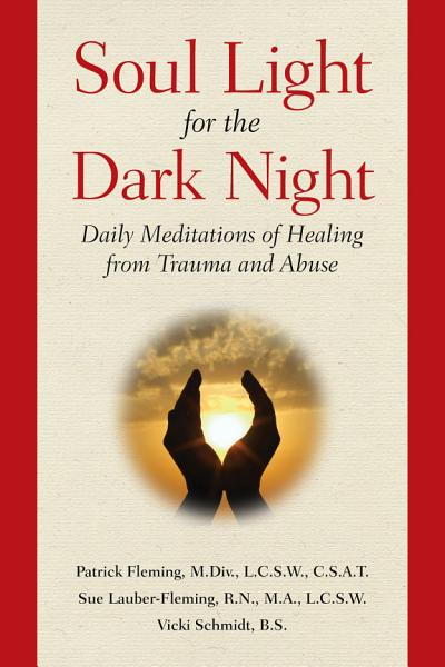 Soul Light for the Dark Night