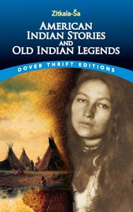 American Indian Stories and Old Indian Legends PDF