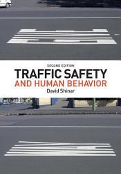 Traffic Safety And Human Behavior Book PDF