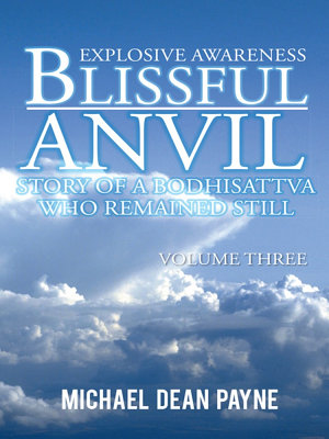 Blissful Anvil Story of a Bodhisattva who Remained Still PDF