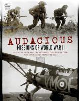 Audacious Missions of World War II PDF