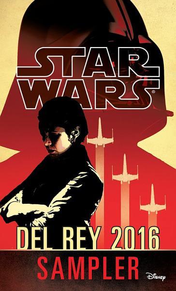 Download Star Wars 2016 Del Rey Sampler Book