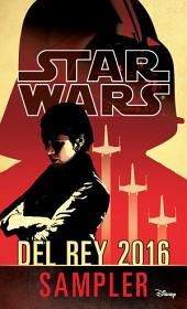 Star Wars 2016 Del Rey Sampler: Excerpts from Upcoming and Current Titles
