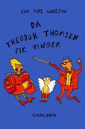 Da Theodor Thomsen fik vinger