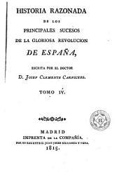 Historia razonada de los principales sucesos de la gloriosa revolución de España, 4