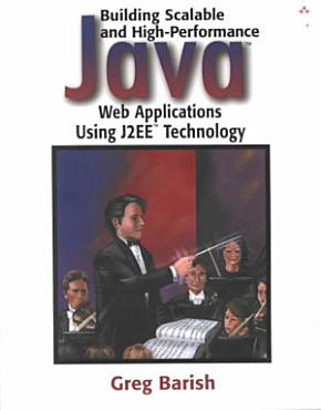 Building Scalable and High performance Java Web Applications Using J2EE Technology PDF