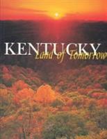 Kentucky  Land of Tomorrow PDF