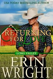Returning for Love: A Western Romance Novel
