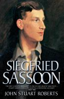 Siegfried Sassoon   The First Complete Biography of One of Our Greatest War Poets PDF