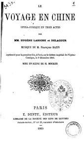 Le voyage en Chine: opéra-comique en trois actes, Volume9